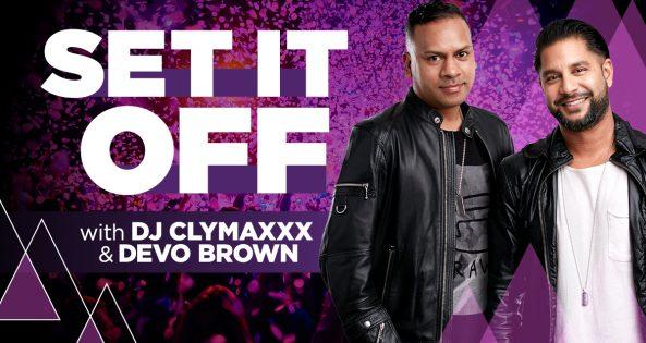 Set It Off with Mocha & DJ Clymaxxx